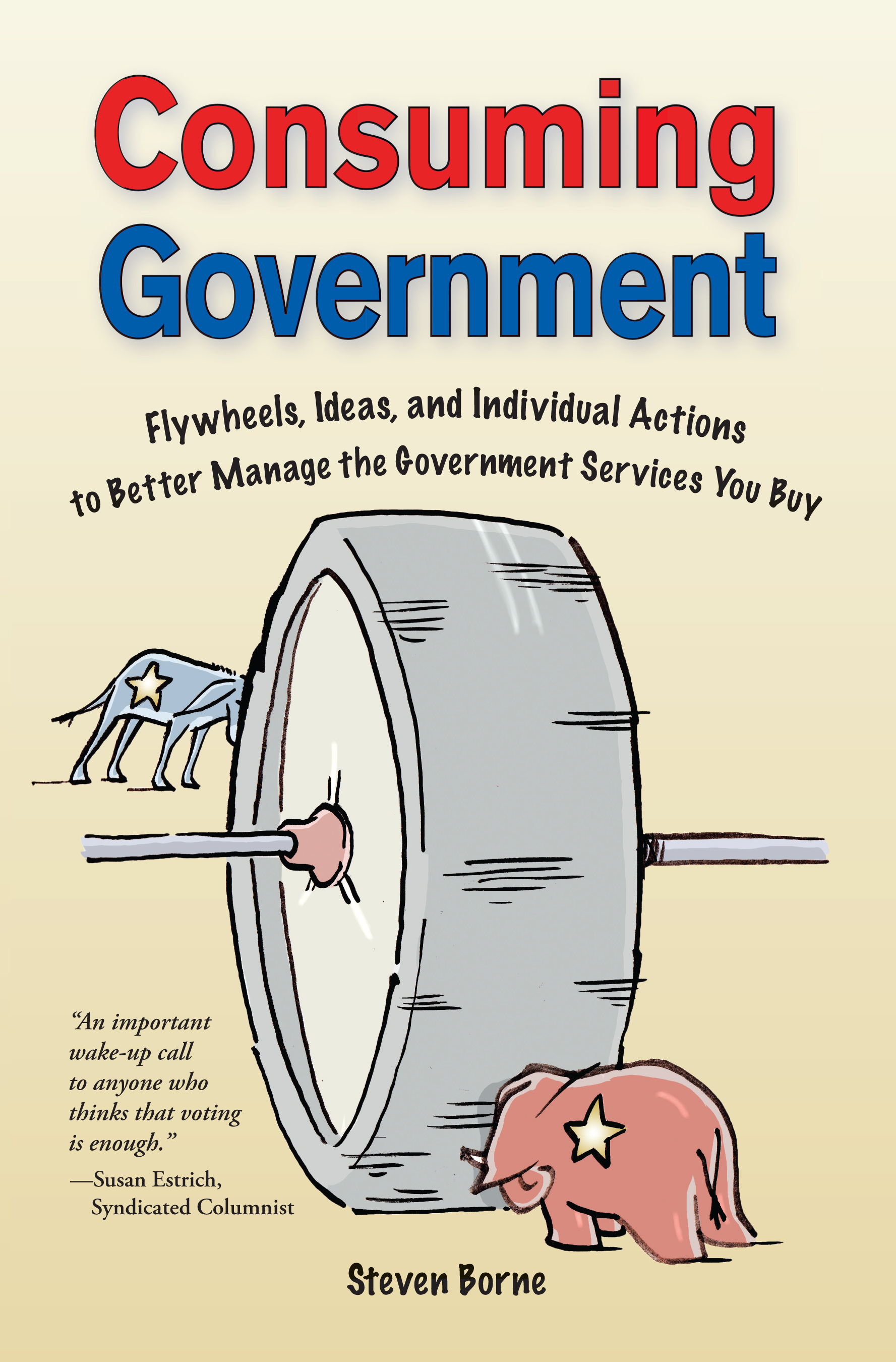 Consuming Government by Steven Borne