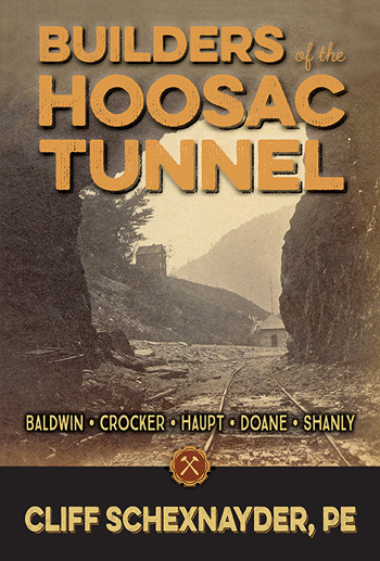 Builders of the Hoosac Tunnel by Cliff Schexnayder, PE