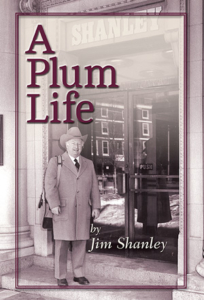 A Plum Life by Jim Shanley